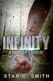 bargain ebooks Infinity: A Bridger's Origin SciFi Adventure by Stan C. Smith