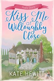 amazon bargain ebooks Kiss Me at Willoughby CloseRomance by Kate Hewitt