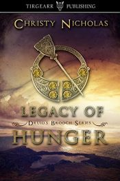 amazon bargain ebooks Legacy of Hunger: Druid's Brooch Series: #1 Historical Fiction by Christy Nicholas