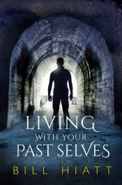 bargain ebooks Living With Your Past Selves Metaphysical Fantasy by Bill Hiatt