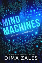 bargain ebooks Mind Machines (Human++ Book 1) Science Fiction Techno-Thriller by Dima Zales