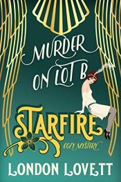 amazon bargain ebooks Murder on Lot B (Starfire Cozy Mystery Book 1) Amateur Sleuth Mystery by London Loveit