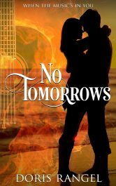 bargain ebooks No Tomorrow's Contemporary Mystery Romance by Doris Rangel