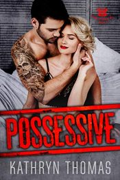 bargain ebooks Possessive Erotic Romance by Kathryn Thomas