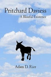 amazon bargain ebooks Pritchard Daviess: A Blissful Existence Historical Fiction by Adam D. Rice