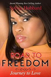 bargain ebooks Road to Freedom: Journey to Love Erotic Romance by Sylvia Hubbard