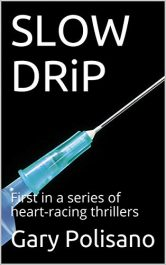 bargain ebooks SLOW DRiP Serial Killer Thriller by Gary Polisano