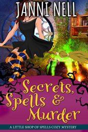 amazon bargain ebooks Secrets, Spells & MurderCozy Mystery by Janni Nell