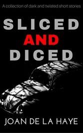 amazon bargain ebooks Sliced and Diced Horror by Joan De La Haye