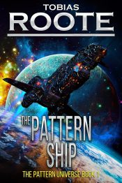 amazon bargain ebooks The Pattern Ship Space Opera Science Fiction by Tobias Roote