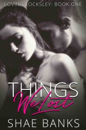bargain ebooks Things We Lost Romance by Shae Banks