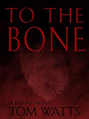 bargain ebooks To The Bone Mystery by Tom Watts
