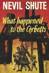 amazon bargain ebooks What Happened to the CorbettsHistorical Fiction Adventure by Nevil Shute