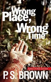 amazon bargain ebooks Wrong Place, Wrong TimeThriller by P.S. Brown