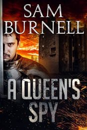 amazon bargain ebooks A Queen's Spy Historical Adventure by Sam Burnell