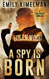 bargain ebooks A Spy Is Born Thriller by Emily Kimelman