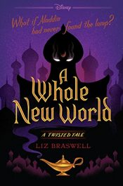 amazon bargain ebooks A Whole New World: A Twisted Tale Young Adult/Teen by Liz Braswell