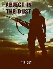 bargain ebooks Abject in the Dust Science Fiction by Tir Cey