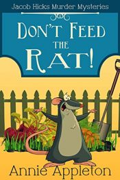 amazon bargain ebooks Don't Feed the Rat!: Jacob Hicks Murder Mysteries Book 1 Mystery by Aubrey Ballard