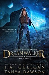 amazon bargain ebooks Dreamwalker (Legends of the Fallen Book 1)Dark Fantasy Horror by J.A. Culican & Tanya Dawson