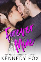 bargain ebooks Forever Mine Romance by Kennedy Fox
