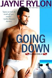 bargain ebooks Going Down (Divemasters Book 1) Erotic Romance by Jayne Rylon
