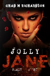 bargain ebooks Jolly Jane: First Hunt Serial Killer Thriller/Mystery by Chad W Richardson