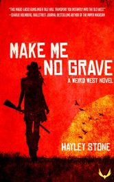 bargain ebooks Make Me No Grave Western Horror by Hayley Stone