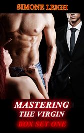 amazon bargain ebooks Mastering the Virgin: Box Set One Erotic Romance by Simone Leigh