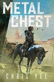 amazon bargain ebooks Metal Chest Science Fiction by Chris Yee