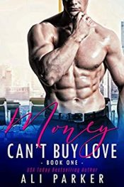 bargain ebooks Money Can't Buy Love 1 Contemporary Romance by Ali Parker