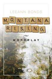 amazon bargain ebooks Montana Rising: Wordplay Fantasy by LeAnn Bonds