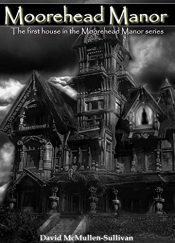bargain ebooks Moorehead Manor Horror by David McMullen-Sullivan