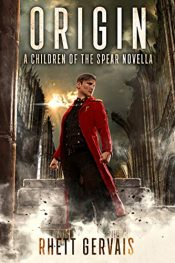 bargain ebooks Origin: A Children of the Spear Novella Dystopian Science Fiction by Rhett Gervais
