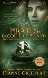 bargain ebooks Pirates of Blood Bay Island - The Quinstspinner and The Devil's Deal YA Historical Fantasy Adventure by Dianne Greenlay