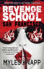 bargain ebooks Revenge School San Francisco Vigilante Action/Adventure by Myles Knapp