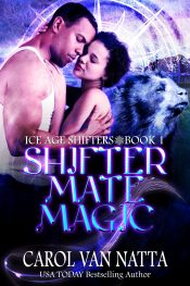 bargain ebooks Shifter Mate Magic Paranormal Shifter Romance by Carol Van Natta