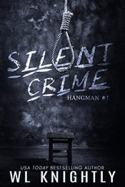 bargain ebooks Silent Crime Crime Thriller by WL Knightly