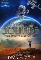 bargain ebooks Solitude: Dimension Space Book One Post-Apocalyptic Science Fiction by Dean M. Cole