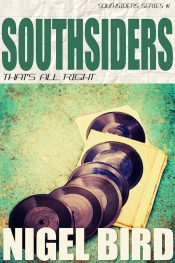 amazon bargain ebooks Southsiders - That's All Right Noir Mystery/Thriller by Nigel Bird