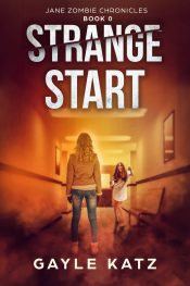 amazon bargain ebooks Strange Start (Jane Zombie Chronicles Book 0) Ya/Teen Urban Zombie Fantasy by Gayle Katz