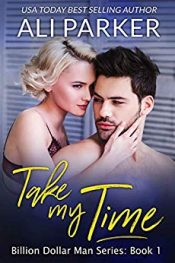 amazon bargain ebooks Take My Time Contemporary Romance by Ali Parker