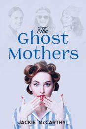 bargain ebooks The Ghost Motheres Historical Women's Fiction by Jackie McCarthy