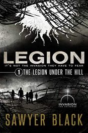 amazon bargain ebooks The Legion Under the Hill Science Fiction by Sawyer Black