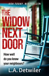 amazon bargain ebooks The Widow Next Door Horror Thriller by L.A. Detwiler