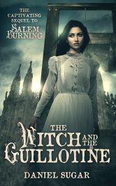 bargain ebooks The Witch and the Guillotine Historical Fantasy  by Daniel Sugar