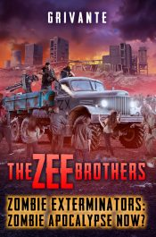bargain ebooks The Zee Brothers: Zombie Apocalypse Now? Post-Apocalyptic Horror/Science Fiction by Grivante