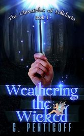 amazon bargain ebooks Weathering the Wicked (Chronicles of Folklaria Book 1) YA/Teen Fantasy/Mystery by C. Penticoff