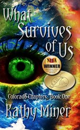 amazon bargain ebooks What Survives of Us (Colorado Chapters Book 1) Science Fiction by Kathy Miner