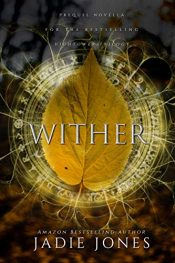 bargain ebooks Wither: A Hightower Prequel Dark Fantasy Horror by Jadie Jones